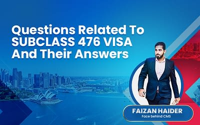 Your Questions Related To Subclass 476 Visa And Their Answers