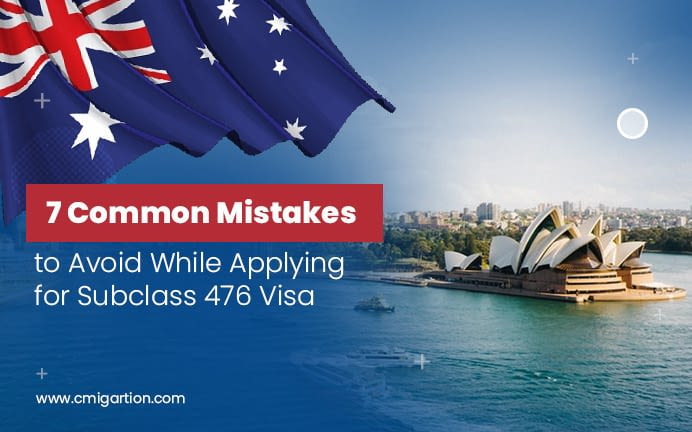 mistakes to avoid while applying for subclass 476 visa